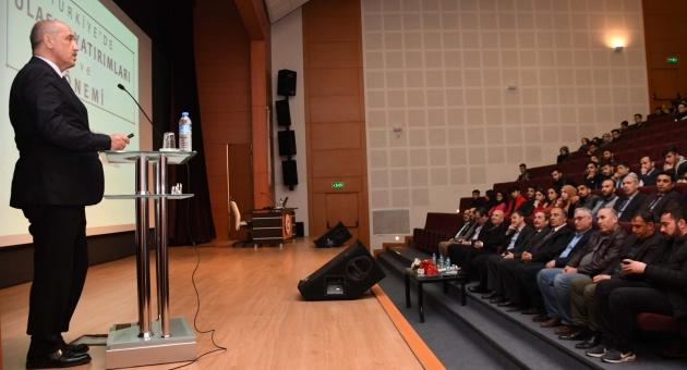 """Adıyaman Üniversitesinde """"Türkiye'de Ulaşım Yatırımları"""" Konferansı"""