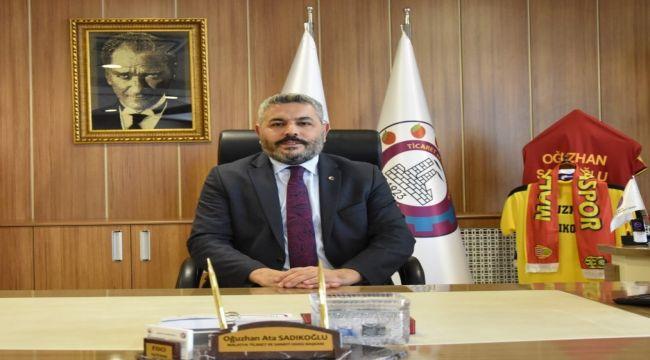 Malatya TSO Başkanı Sadıkoğlu: Kiralar pandemiye göre revize edilmeli